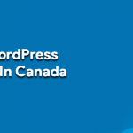 3 Best WordPress Hosting In Canada 2020 {Unbiased Review}